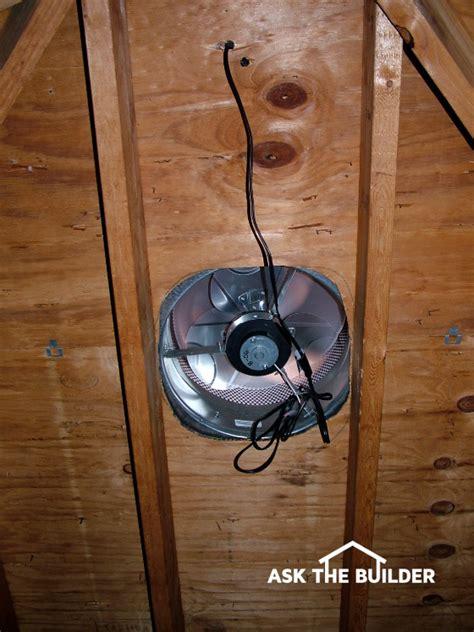 solar attic fan installation attic fan installation ask the builder