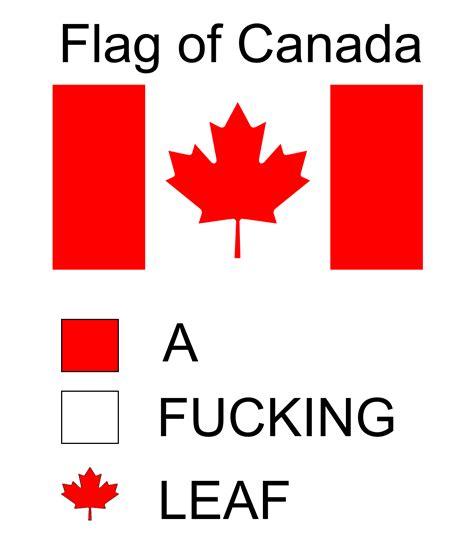 Flag Meme - canada flag color representation parodies know your meme