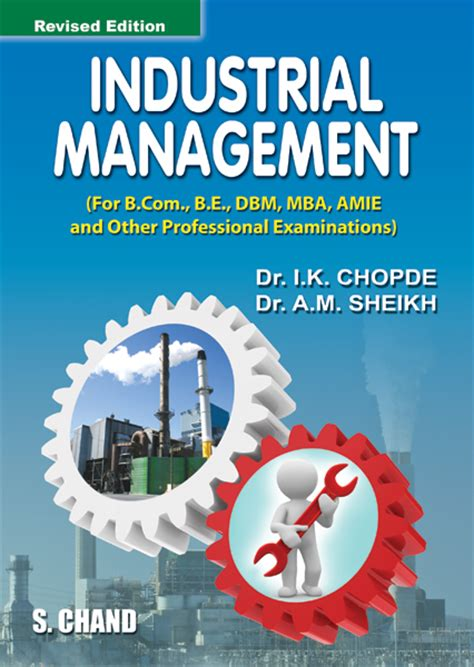 For Industrial Engineers With Mba by Industrial Management By A M Sheikh
