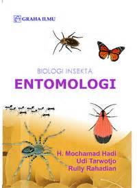 Biologi Insekta Entomologi H Mochamad Hadi Udi Tarwotjo Rully Ra penerbit graha ilmu www grahailmu co id