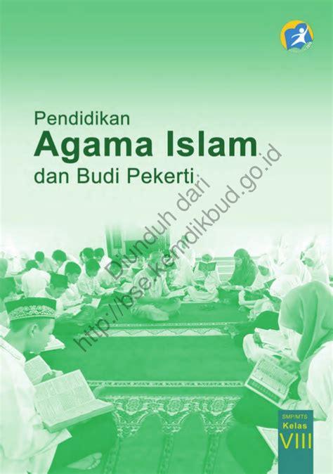Buku Pendidikan Agama Islam Nurdin pendidikan agama islam dan budi pekerti buku siswa kls 8