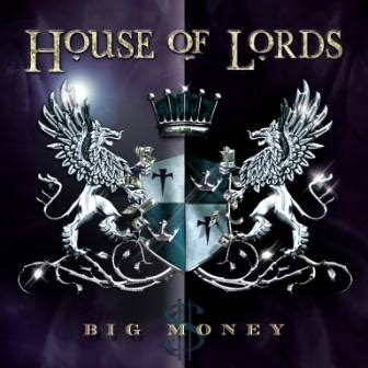 house of lords music house of lords big money 2011 cr 237 tica del disco rock the best music