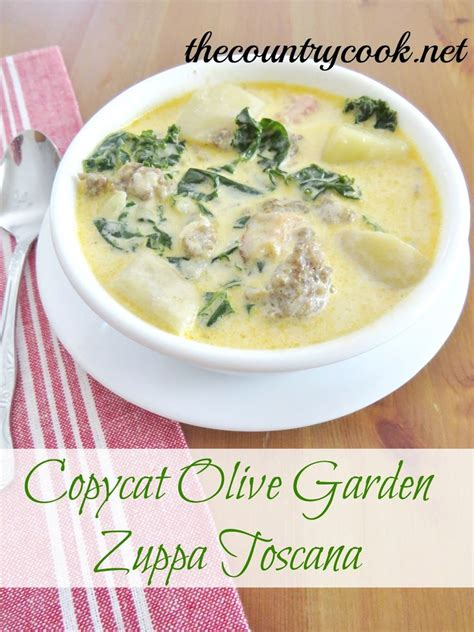 soup n salad olive garden copycat olive garden zuppa toscana recipe gardens country cook and italian sausages