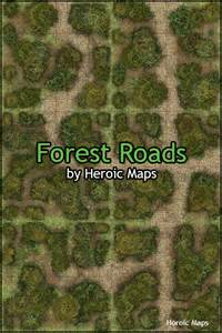 heroic maps geomorphs forest roads heroic maps