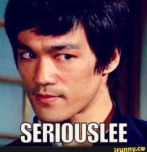 Bruce Lee Meme - bruce ifunny