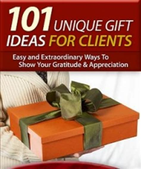 client appreciation new report offers 101 unique gift