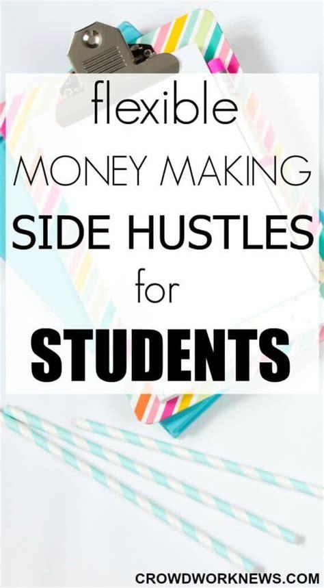 How To Make Side Money Online - flexible money making side hustles for students money