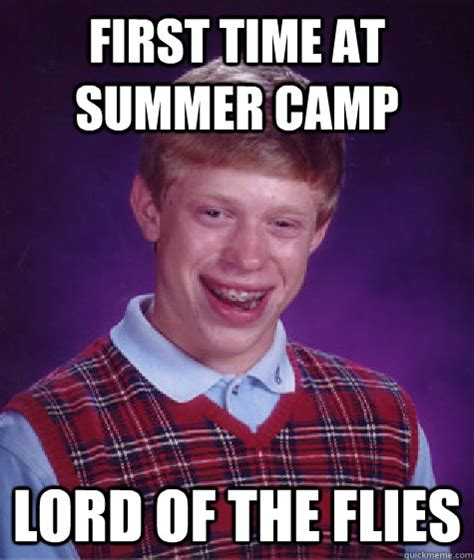 Lord Of The Meme - first time at summer c lord of the flies bad luck