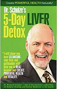 Dr Schulze 30 Day Detox Reviews by Create Powerful Health Naturally With Dr Schulze S 5 Day
