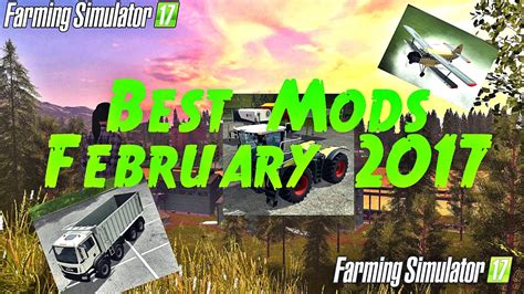 farming simulator 17 top best mods february 2017