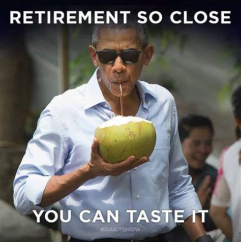 Retirement Meme - retirement hilarious barack obama memes pictures cbs