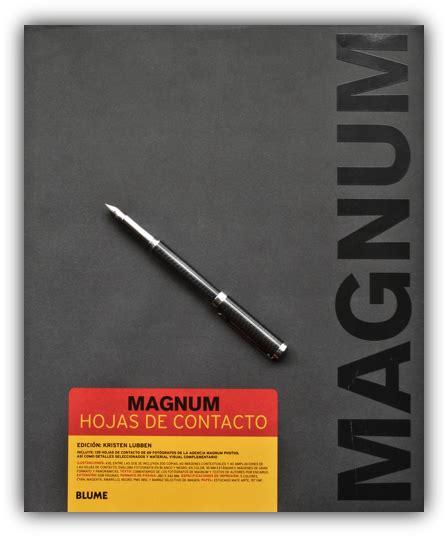 magnum hojas de libro magnum hojas de contacto oscar en fotos