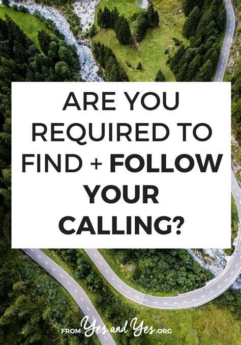 Find To Follow Are You Required To Find Follow Your Calling