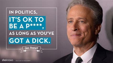 best jon stewart 11 best jon stewart quotes about feminism jon stewart