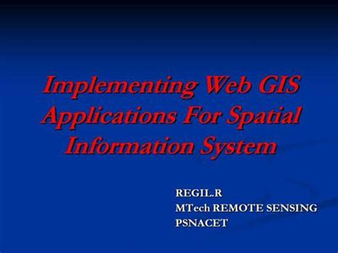 gis powerpoint templates implementing web gis applications using authorstream