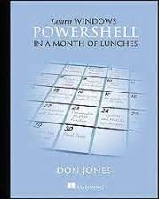 learn powershell scripting in a month of lunches books book list meta for you