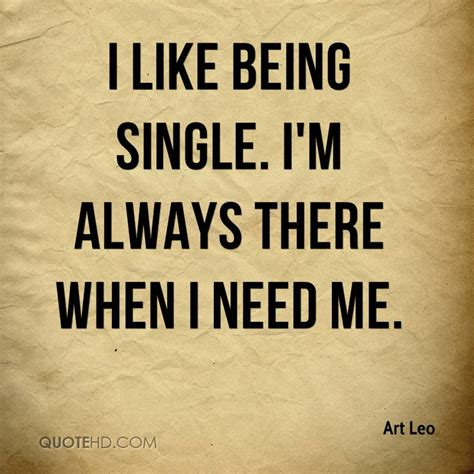 quotes about being single i like being single quotes quotesgram