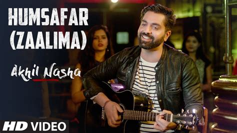 download mp3 zaalima humsafar zaalima akhil nasha mp3 song download mp3mad