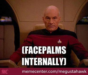 Annoyed Picard Meme - annoyed picard 2 0 by megustahawk meme center