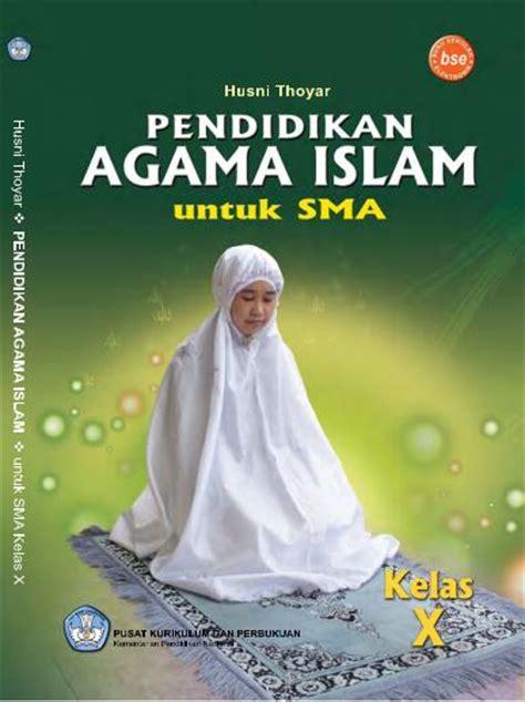 Harga Buku Pkn Kelas 10 buku bse pend agama islam sma smk kelas 10 sekolah