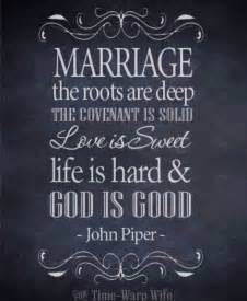 Good Marriage Quotes Marriage Quote From John Piper God Is Good Marriage Matters Pinterest Love Is Sweet