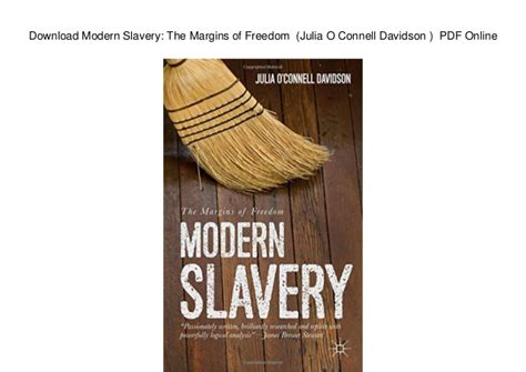 libro modern slavery the margins download modern slavery the margins of freedom julia o connell dav
