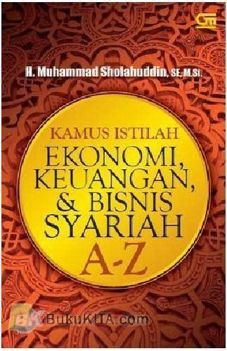 Kamus Istilah Ilmu Dan Teknologi bukukita kamus istilah ekonomi keuangan dan bisnis syariah a z