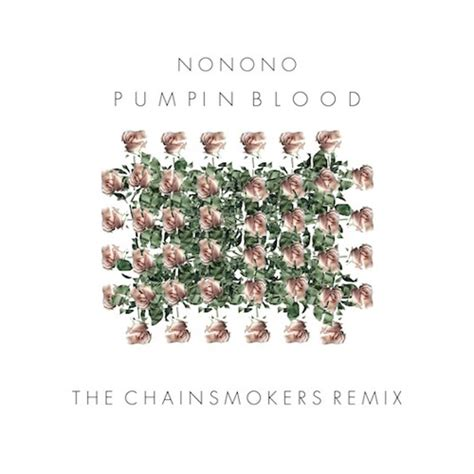 Pumpin Blood Mp | t 233 l 233 charger nonono pumpin blood the chainsmokers remix