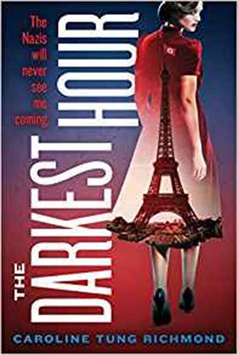 Darkest Hour Book   the darkest hour caroline tung richmond 9780545801270