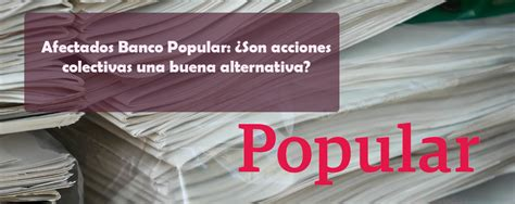 preferentes banco popular afectados banco popular navas cus 237 abogados