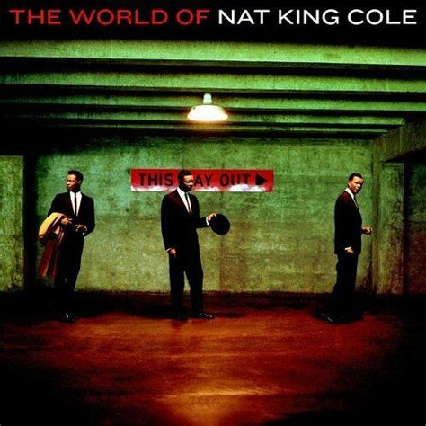 the world of nat king cole nat king cole mp3 buy full tracklist