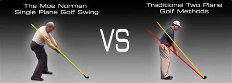 golf single plane swing moe norman golf moe vs traditional