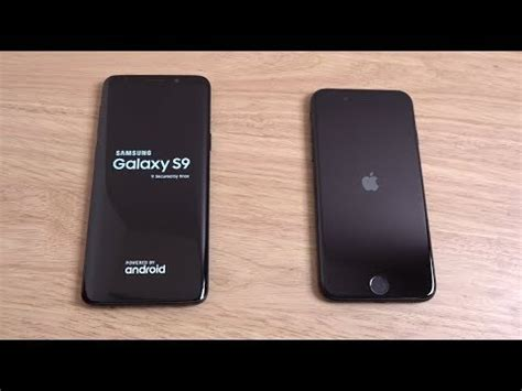 iphone v s samsung s9 samsung galaxy s9 vs iphone 7 which is fastest