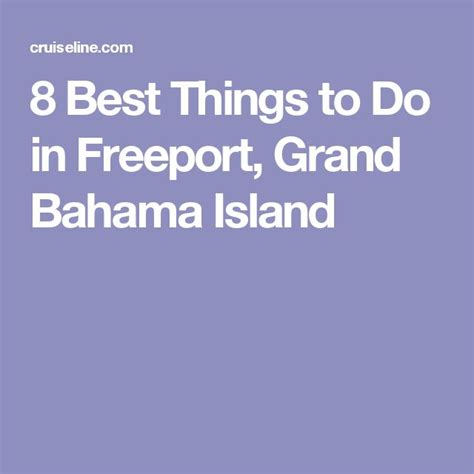 8 Things Id Like To About by 8 Best Things To Do In Freeport Grand Bahama Island