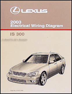 2003 lexus is 300 wiring diagram manual original