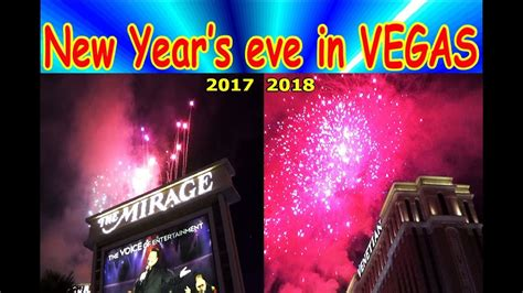 new year 2018 in vegas new year s in vegas 2017 2018