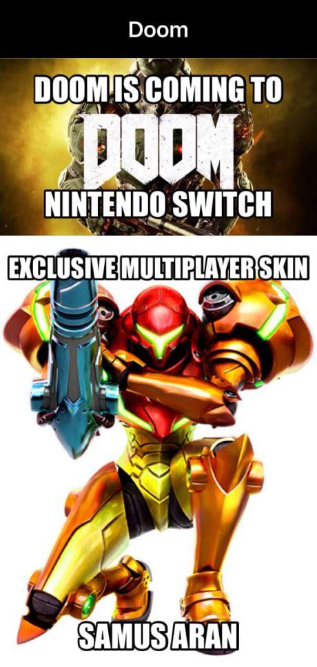 Doom Meme - doom for nintendo switch funny memes daily lol pics