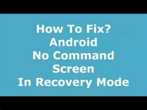 android recovery mode no command no command error fix and boot into recovery mode for doovi