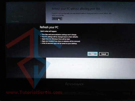 tutorial instal ulang pc windows 7 tutorial cara refresh windows 8 1 original instal ulang