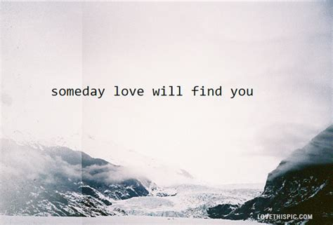 Find Photos Of You Someday Will Find You Pictures Photos And Images For