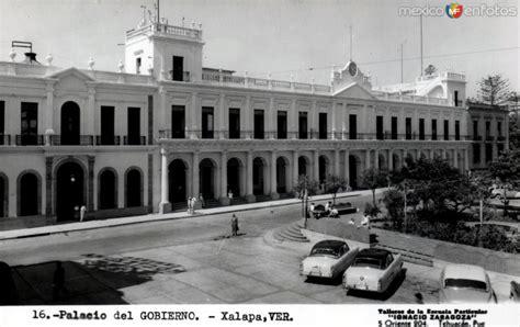 fotos antiguas xalapa palacio de gobierno del estado de veracruz xalapa