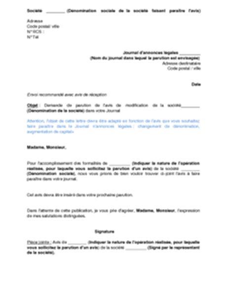 Exemple De Lettre A Un Journal Exemple Gratuit De Lettre Demande Publication Journal Annonces L 233 Gales Un Avis Modification Une Sas