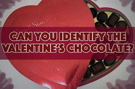 buzzfeed valentines can you identify the s chocolates without
