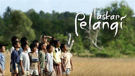 review film laskar pelangi bahasa indonesia laskar pelangi cuma kisah tentang mimpi dan harapan