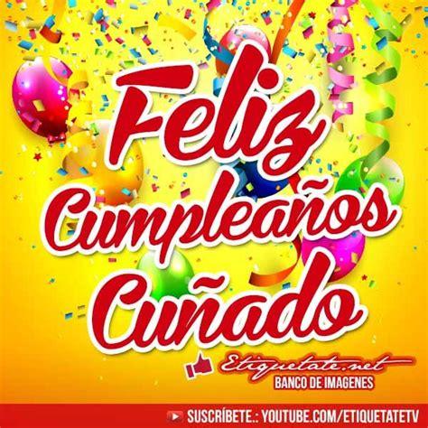imagenes nuevas de happy birthday 18 best images about cumplea 241 os on pinterest happy