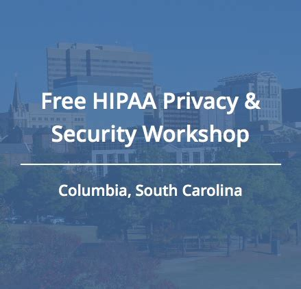 join us for a free hipaa workshop in columbia