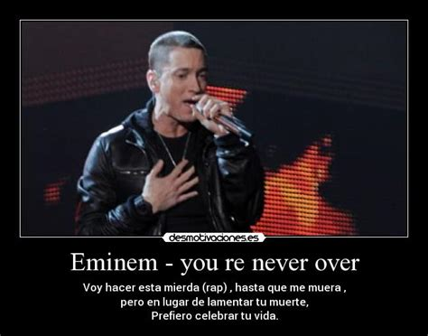 Eminem You Re Never Over   if you re the parent be a parent you k by eminem like