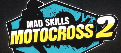 mad skills motocross 2 mad skills motocross 2 e qui mxbars