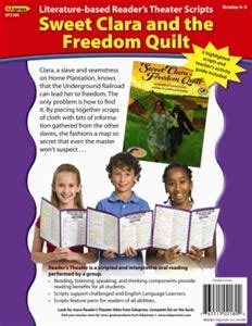 Sweet Clara And The Freedom Quilt Summary by Readers Theater Sweet Clara And The Freedom Quilt School