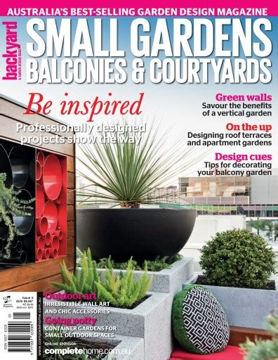 backyard magazine backyard magazine small gardens balconies courtyards